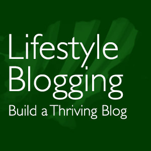 Lifestyle Blogging